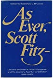 As ever, Scott Fitz--;: Letters between F. Scott Fitzgerald and his literary agent Harold Ober, 1919-1940
