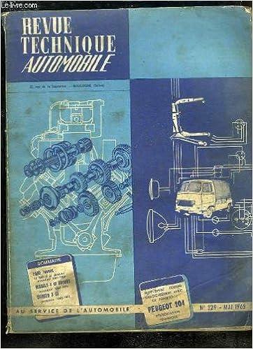 Télécharger des ebooks pour ipad 2 gratuitement Revue Technique Automobile N°229 : Ford Tauus - Renault 4 et dérivés - Citroën 3 CV - Peugeot 204 ... MOBI
