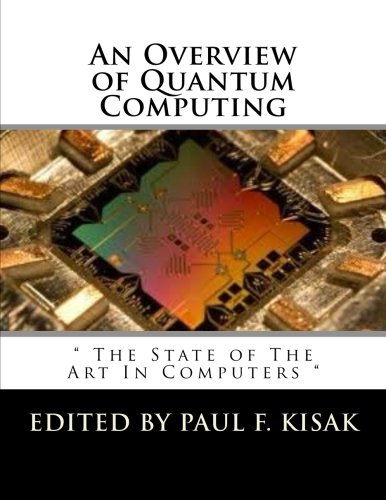 """An Overview of Quantum Computing: """" The State of The Art In"""