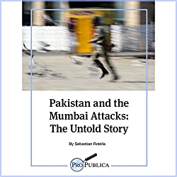 Pakistan and the Mumbai Attacks