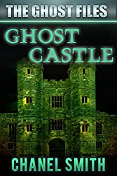 Ghost Castle (The Ghost Files Book 8)