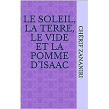 Le Soleil, la Terre, le vide et la pomme d'Isaac (La physique en histoires t. 2) (French Edition)