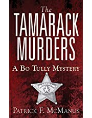 The Tamarack Murders: A Bo Tully Mystery (Sheriff Bo Tully Mysteries Book 5)