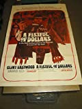 A FISTFUL OF DOLLARS /ORIG. U.S.ONE SH. MOVIE POSTER (CLINT EASTWOOD/S.LEONE) offers