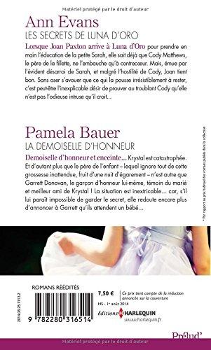 Les secrets de Luna d'Oro - La demoiselle d'honneur: (promotion)