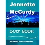 The Unoffical Jennette McCurdy Quiz Book