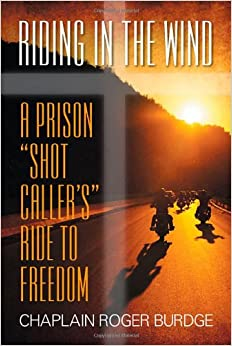 Riding in the Wind: A Prison
