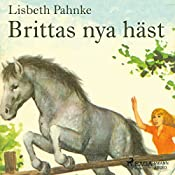 Brittas nya häst   Lisbeth Pahnke