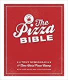 The Pizza Bible: The World s Favorite Pizza Styles, from Neapolitan, Deep-Dish, Wood-Fired, Sicil ian, Calzones and Focaccia to New York, New Haven, Detroit, and More: A Cookboo