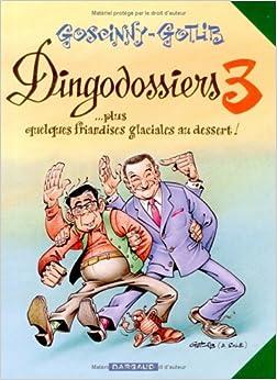 'Rubrique à brac : Les Dingodossiers, tome 3 : ...Plus quelques friandises glaciales au dessert !