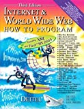 Internet and World Wide Web, Harvey M. Deitel and Paul J. Deitel, 0131450913