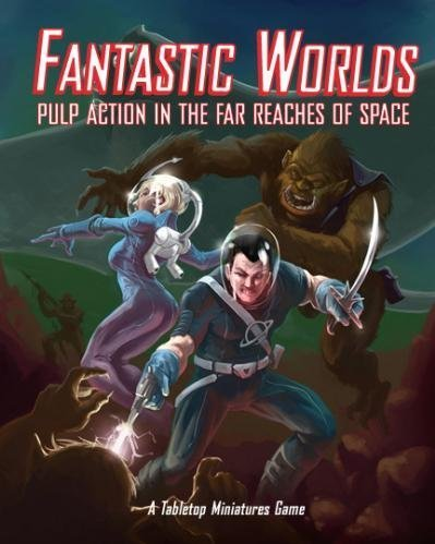 Fantastic Worlds (Pulp Action In The Far Reaches Of Space) pdf epub