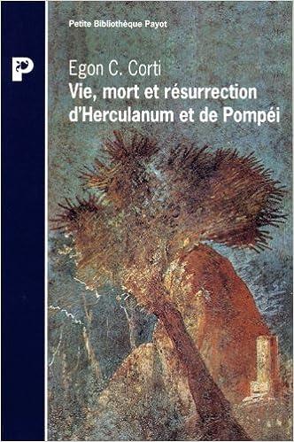 Livres gratuits Vie, mort et résurrection d'Herculanum et de Pompéi epub, pdf