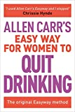 Product review for Allen Carr's Easy Way for Women to Quit Drinking: The original Easyway method
