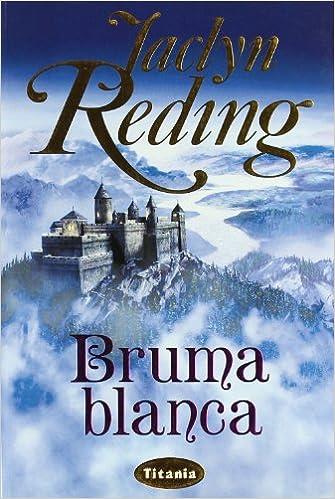 Bruma blanca de Jaclyn Reding