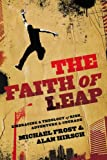 The Faith of Leap, Alan Hirsch and Michael Frost, 0801014158