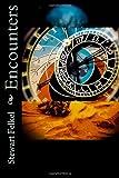 Encounters, Stewart Felkel, 1492720518