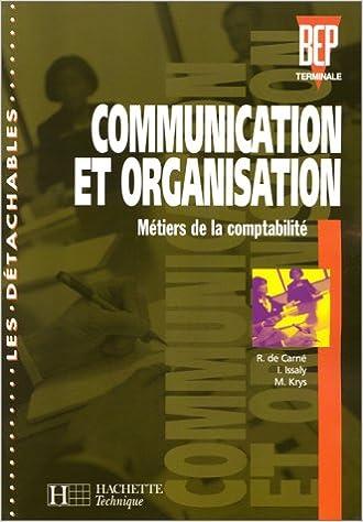 Amazon Fr Communication Et Organisation Bep Terminale Comptabilite Eleve De Carne Krys Issaly Livres