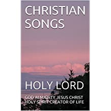 CHRISTIAN SONGS: HOLY LORD (1 Book 20)