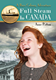Full Steam to Canada (Barr Colony Adventures)