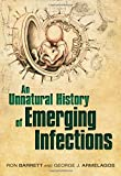 An Unnatural History of Emerging Infections