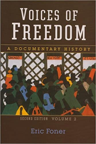 Voices Of Freedom A Documentary History Second