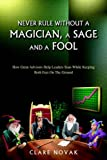 Never Rule Without A Magician, A Sage and A Fool, Clare Novak, 1599266296