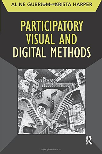 Participatory Visual and Digital Methods (Developing Qualitative Inquiry) ()