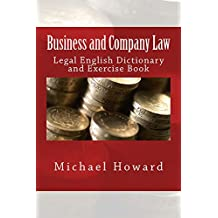 Business and Company Law: Legal English Dictionary and Exercise Book (Legal English Dictionaries)