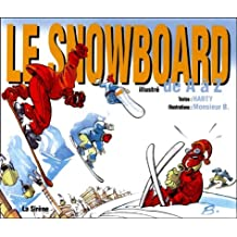 Le Snowboard illustré de A à Z (French Edition)