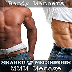Shared with the Neighbors: MMM Next Door Menage