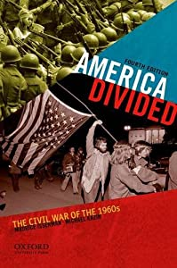 America Divided: The Civil War of the 1960s by Oxford University Press