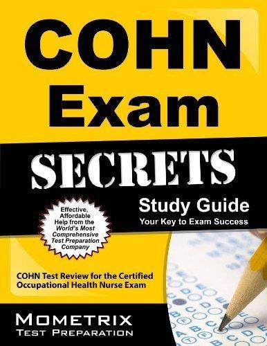 COHN Exam Secrets Study Guide: COHN Test Review for the Certified Occupational Health Nurse Exam by COHN Exam Secrets Test Prep Team (2013-02-14)