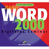 Word 2000 Basis. Digitales Seminar. CD- ROM für Windows 95/ NT