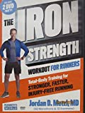 The Ironstrength Workout for Runners By Jordan D. Metzl, MD