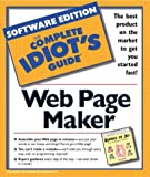 Complete Idiot's Guide Web Page Maker, Macmillan Digit Staff, 1575953153
