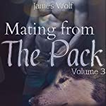 Mating from the Pack, Book 3 | James Wolf