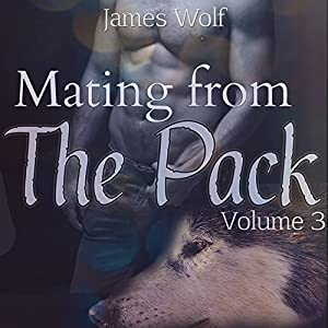 Mating from the Pack, Book 3 Audiobook