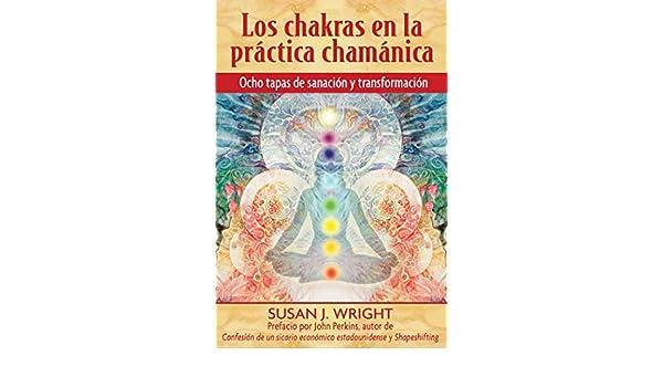 Los chakras en la práctica chamánica: Ocho etapas de ...