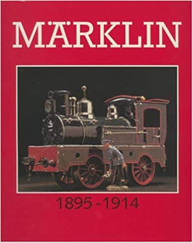 Marklin Great Toys 1895-1914