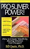 Pro-Sumer Power!, Bill Quain, 1891279041