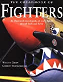 The Great Book of Fighters, William Green and Gordon Swanborough, 0760311943