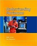 Understanding Mastercam 9780130205810