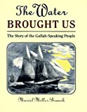 The Water Brought Us, Muriel M. Branch, 0525651853