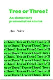 Tree or Three? Student's book: An Elementary Pronunciation Course (English Language Learning: Reading Scheme)
