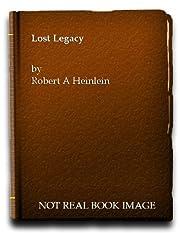 Lost Legacy – tekijä: Robert A Heinlein