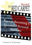 Beyond the Red Carpet, Dionne M. Muhammad, 1418466719