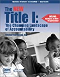The New Title I : The Changing Landscape of Accountability, Tosh Cowan, Kristen, 1930872070