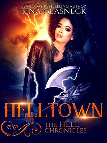 Helltown (The Hell Chronicles Book 3)