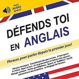 Defends Toi En Anglais Phrases Pour Parler Depuis Le